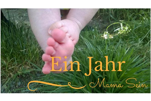 {Momday} – Ein Jahr Mama-Sein