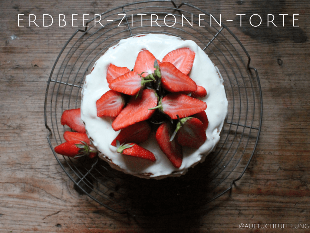 Erdbeer-Zitronen-Torte mit Lemoncurd