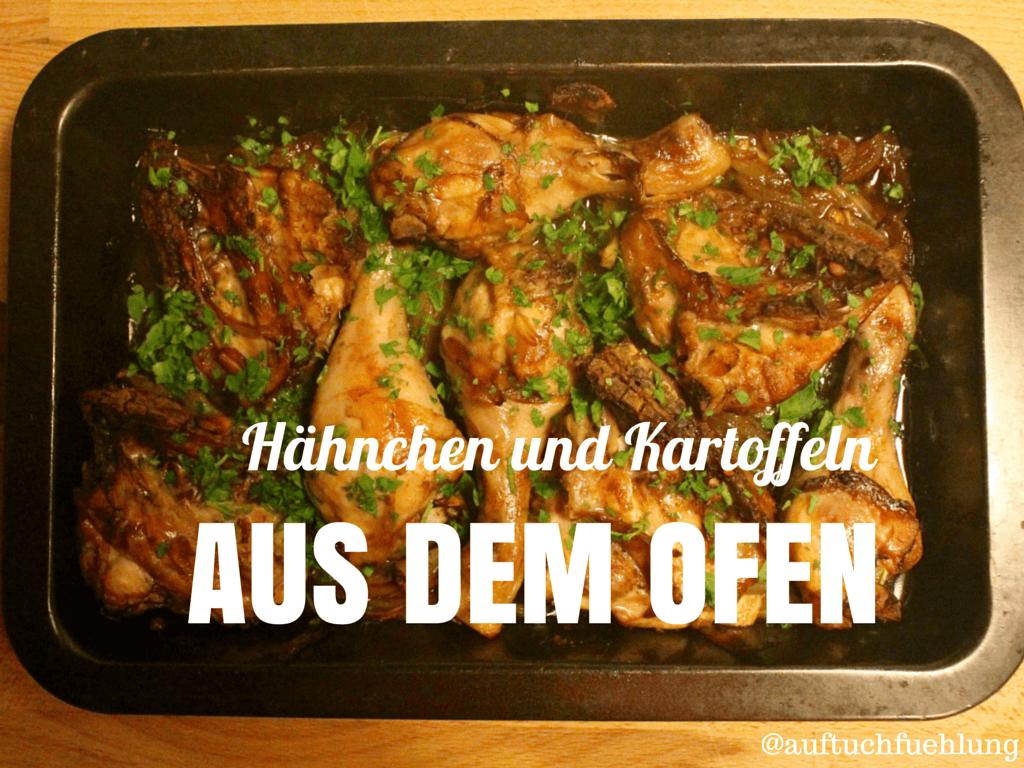 Einfach, simpel, lecker: Hähnchen und Kartoffeln aus dem Ofen