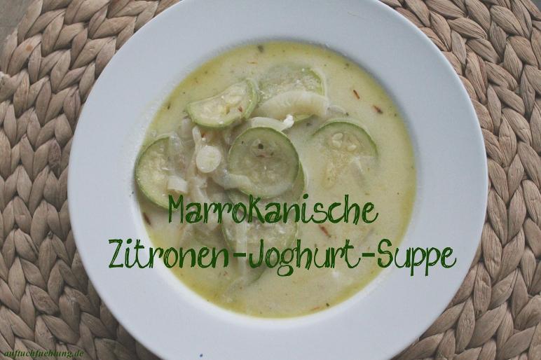 Marrokanische Zitronen-Joghurt-Suppe